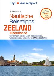 Nautische Reisetipps Zeeland/Niederlande