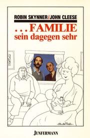 Familie sein dagegen sehr