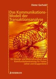 Das Kommunikationsmodell der Transaktionsanalyse