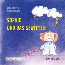 Sophie und das Gewitter