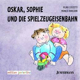 Oskar, Sophie und die Spielzeugeisenbahn