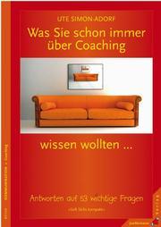 Was Sie schon immer über Coaching wissen wollten...
