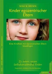 Kinder egozentrischer Eltern