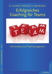 Erfolgreiches Coaching für Teams