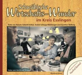 Schwäbische Wirtschafts-Wunder im Kreis Esslingen