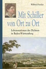 Mit Schiller von Ort zu Ort