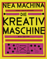 Nea Machina - Die Kreativmaschine