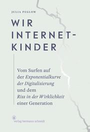 Wir Internetkinder