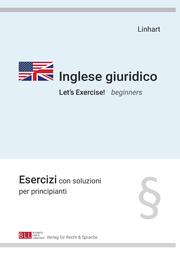 Inglese giuridico - Let's Exercise! beginners