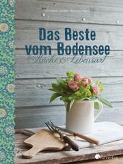 Das Beste vom Bodensee - Küche und Lebensart - Cover