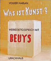 Was ist Kunst? Werkstattgespräch mit Beuys