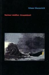 Heiner Müller. Traumtext