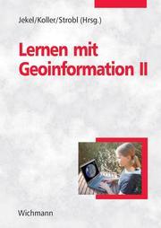 Lernen mit Geoinformation II
