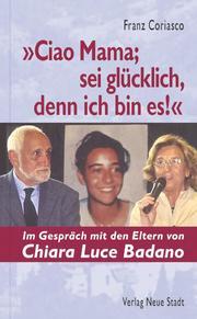 'Ciao Mama, sei glücklich, denn ich bin es!'