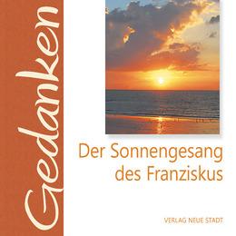 Der Sonnengesang des Franziskus