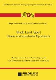 Stadt, Land, Sport.Urbane und touristische Sporträume
