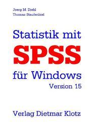 Statistik mit SPSS für Windows