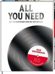 All you need - Das Kochbuch