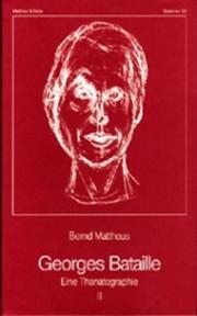 Georges Bataille. Eine Thanatographie II