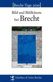 Bild und Bildkünste bei Brecht