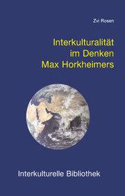 Interkulturalität im Denken Max Horkheimers