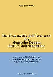 Die Commedia dell'arte und das deutsche Drama des 17.Jahrhunderts