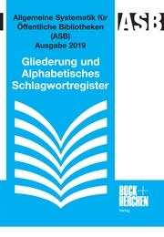 Allgemeine Systematik für Öffentliche Bibliotheken (ASB) Ausgabe 2019