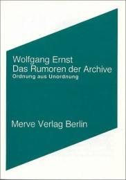Das Rumoren der Archive