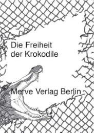 Die Freiheit der Krokodile - Cover