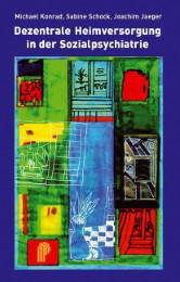 Dezentrale Heimversorgung in der Sozialpsychiatrie