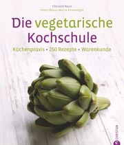 Die vegetarische Kochschule