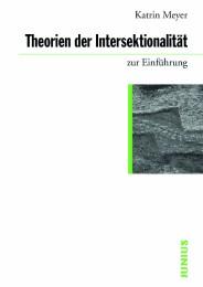 Theorien der Intersektionalität zur Einführung