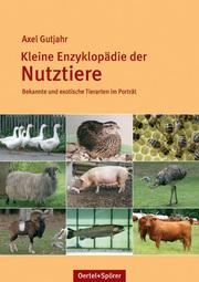 Kleine Enzyklopädie der Nutztiere