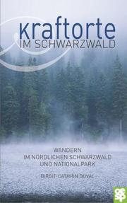 Kraftorte im Schwarzwald
