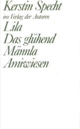 Lila/Das glühend Männla/Amiwiesen
