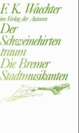 Der Schweinehirtentraum/Die Bremer Stadtmusikanten