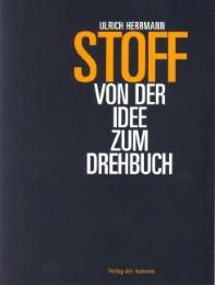 STOFF - Von der Idee zum Drehbuch
