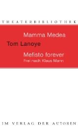 Mamma Medea/Mefisto Forever
