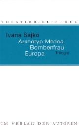 Archetyp: Medea/Bombenfrau/Europa