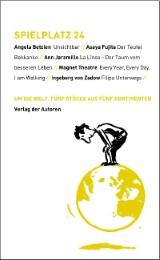 Um die Welt - Fünf Theaterstücke aus fünf Kontinenten