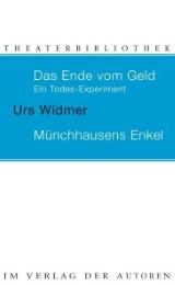 Das Ende vom Geld - Ein Todes-Experiment/Münchhausens Enkel