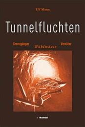 Tunnelfluchten