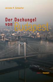 Der Dschungel von Budapest