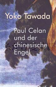 Paul Celan und der chinesische Engel