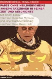 Papst ohne Heiligenschein?