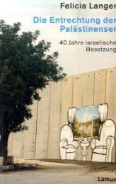 Die Entrechtung der Palästinenser