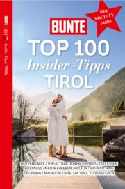 BUNTE Top 100 Insider-Tipps Tirol