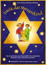 Lucia, das Sternenkind
