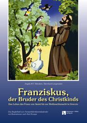 Franziskus, der Bruder des Christkinds