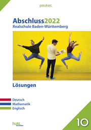 Abschluss 2022 - Realschule Baden-Württemberg Lösungsband